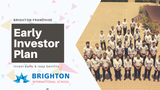 Why should you invest in Brighton International School as the early investor?